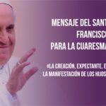 Cuaresma 2019: La redención de la humanidad propone Francisco