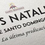 """""""Dies natalis"""" de Santo Domingo, la última predicación"""